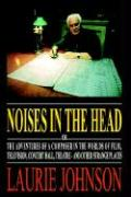 Noises in the Head - Johnson, Laurie
