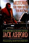 Motown: The View from the Bottom - Ashford, Jack