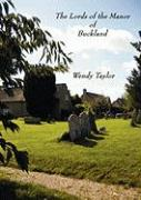 Lords of the Manor of Buckland - Taylor, Wendy