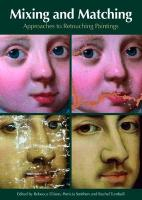 Mixing and Matching: Approaches to Retouching Paintings