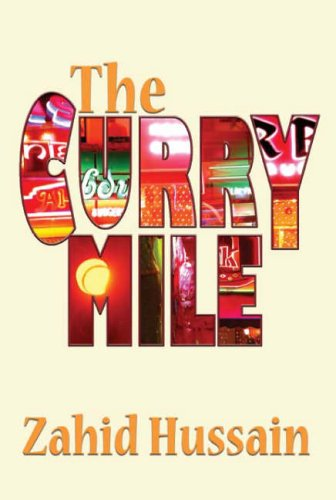 The Curry Mile - Zahid Hussain