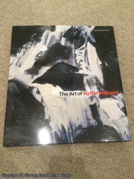 The Art of Kyffin Williams (Signed by Nicholas Sinclair) - Rian Evans, Nicholas Sinclair