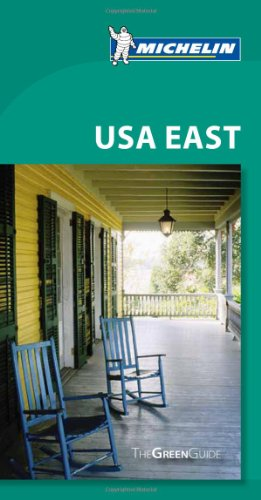 Michelin Green Guide Usa East - Michelin Travel & Lifestyle