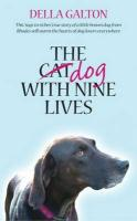 Dog With Nine Lives