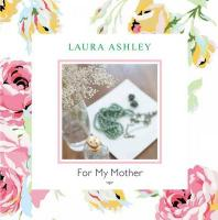 Laura Ashley for My Mother