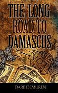 The Long Road to Damascus - Demuren, Dare