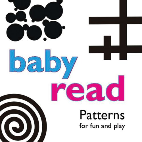 Baby Read Patterns: for fun and play - Brett McMahon