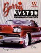Barris Kustom Techniques of the '50s, Volume 2: Grilles, Scoops, Fins and Frenching