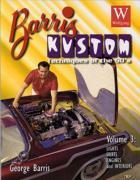 Barris Kustom Techniques of the 50's Lights, Skirts, Engines and Interiors - Barris, George