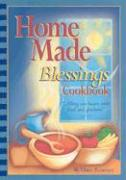 Home Made Blessings Cookbook - Reasoner, Diane