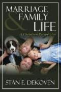 Marriage and Family Life - Dekoven, Stan