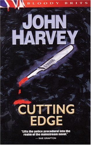 Cutting Edge: The 3rd Charles Resnick Mystery (A Charles Resnick Mystery) - John Harvey