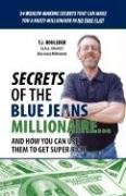 Secrets of the Blue Jeans Millionaire - T. J. Rohleder