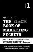 The Black Book of Marketing Secrets, Vol. 1
