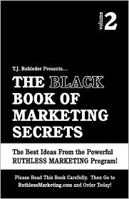The Black Book of Marketing Secrets, Vol. 2
