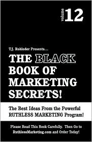 The Black Book of Marketing Secrets, Vol. 12