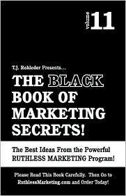 The Black Book of Marketing Secrets, Vol. 11