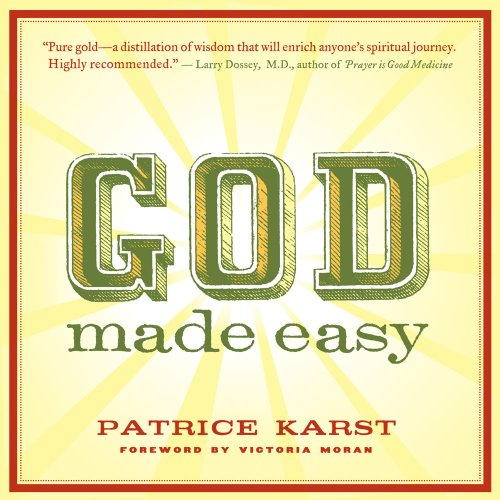 God Made Easy - Patrice Karst
