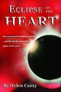Eclipse of the Heart - Canty, Helen