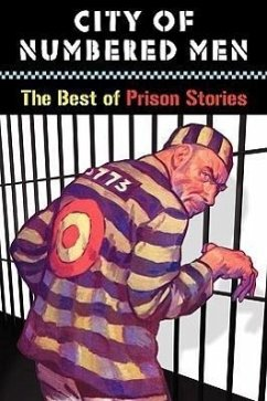 City of Numbered Men: The Best of Prison Stories