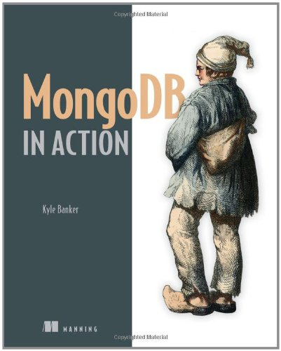 MongoDB in Action - Banker, Kyle