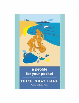 A Pebble for Your Pocket - Thich Nhat Hanh