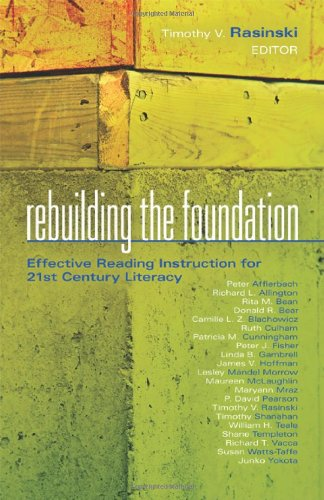 Rebuilding the Foundation: Effective Reading Instruction for 21st Century Literacy (Leading Edge) - Timothy V. Rasinski; Anthology