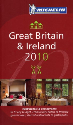 Michelin Guide Great Britain  &  Ireland 2010: Hotels  &  Restaurants (Michelin Guide/Michelin) - Michelin