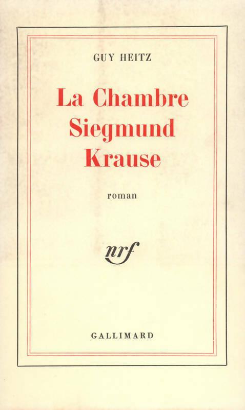 La chambre Siegmund Krause - Guy Heitz