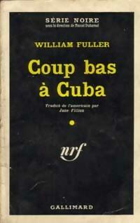 Coup bas à Cuba - William Fuller