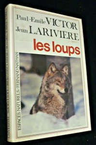Les loups (French Edition) - Victor, Paul-Emile