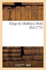 Eloge de Matthieu Mole