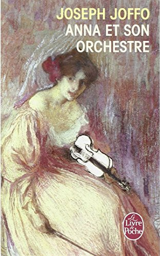 Anna Et Son Orchestre (Ldp Litterature) (French Edition) - J. Joffo