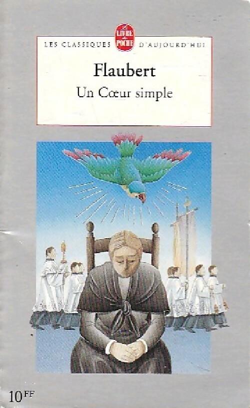 Un coeur simple / La légende de Saint Julien L'Hospitalier - Gustave Flaubert