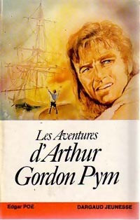 Aventures d'Arthur Gordon Pym - Edgar Allan Poe