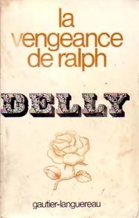 La vengeance de Ralph - Delly