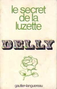 Le secret de la Luzette - Delly