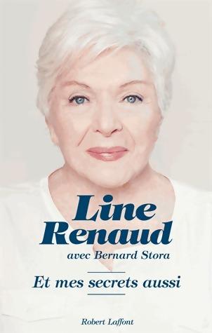 Et mes secrets aussi - Line Renaud
