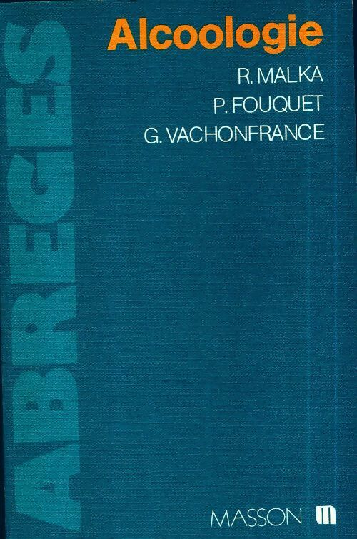 Alcoologie - G. Vachonfrance