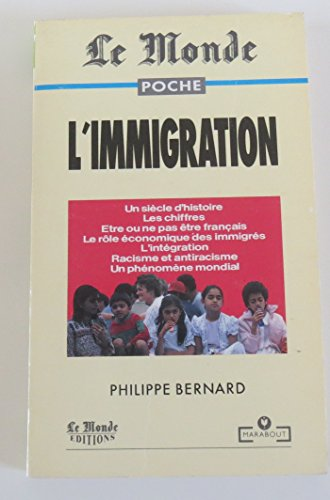 L'Immigration (French Edition) - Bernard, Philippe