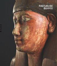 FASTUEUSE EGYPTE - COLLECTIF