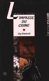 L'impasse du crime - Jay Bennett