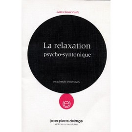 La relaxation psycho-syntonique (Encyclopedie universitaire) (French Edition)