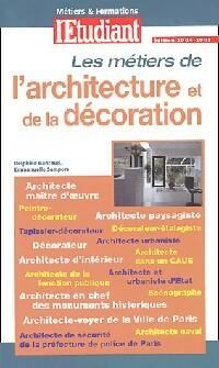 Les métiers de l'architecture et de la décoration - Emmanuelle Bancaud