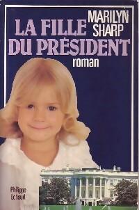 La fille du président - Marilyn Sharp