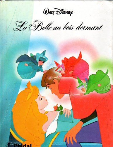 Walt Disney La Belle au bois dormant - Sleeping Beauty - French Edition - Walt Disney