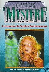 La hantise de Sophie Bartholomew - Elizabeth Lindsay