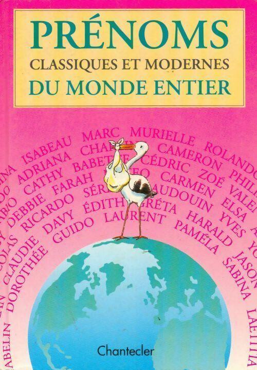 Prénoms classiques et modernes du monde entier - Collectif