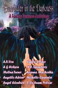 Surrender in the Darkness: A Fantasy Romance Anthology - Wolf Paw Publications
