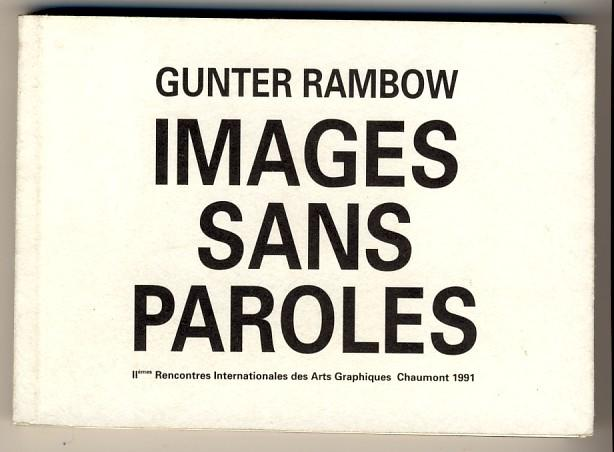 Images Sans Paroles. Recontres Internationales des Arts Graphiques, Festival d' affiches de Chaumont, 1991. Herausgegeben von von Alain Weill